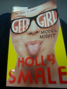 Model Misfit, the second book in the Geek Girl series